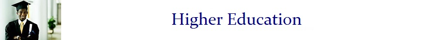 C. Higher Education